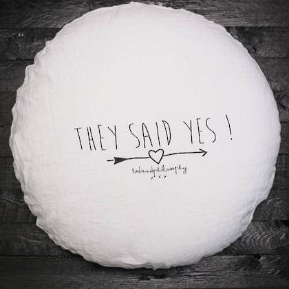 'They said Yes' pure Linen Round cushion with inner